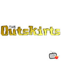 "The Outskirts EPISODE #107 ""Not Invited!"""