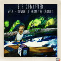 019 – Downhill From The Cronut – Elf Centered