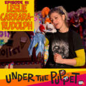11 – Leslie Carrara-Rudolph (Sesame Street, Splash & Bubbles, Muppets Tonight) – Under The Puppet